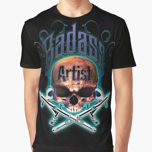 Badass Airbrush Artist Skull & Airbrushes by OrganicBeej Graphic T-Shirt