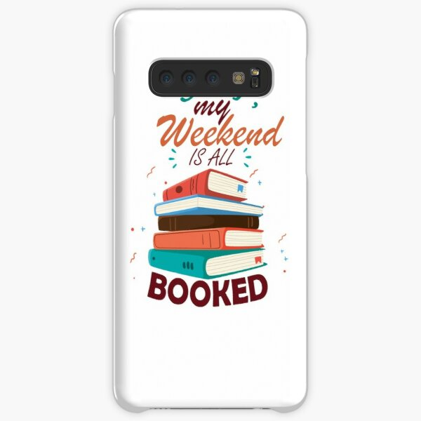 sorry my weekend is all booked Samsung Galaxy Snap Case