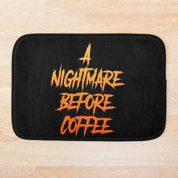 Nightmare Before Coffee Bath Mat