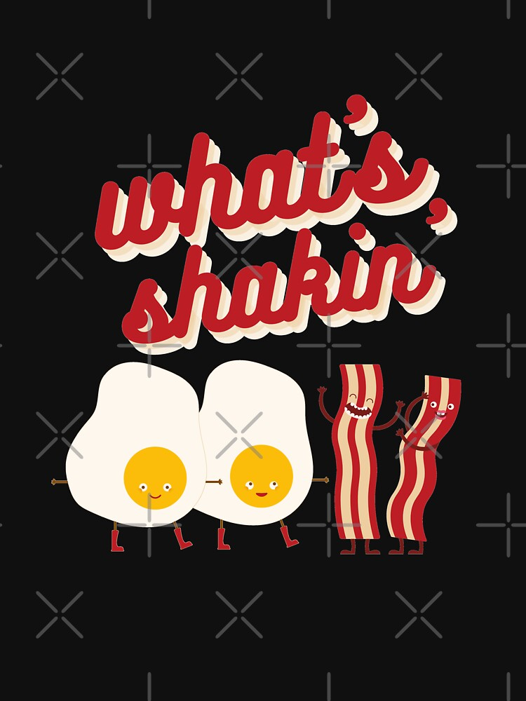 What's Shakin' Eggs and Bacon? by EmilyBickell