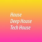 House, Deep House, Tech House by DropBass