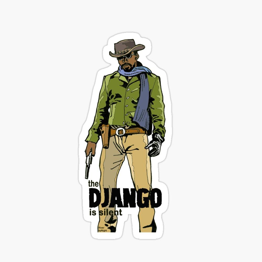 Django, The D Is Silent Sticker