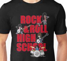 ROCK N' ROLL HIGH SCHOOL Unisex T-Shirt