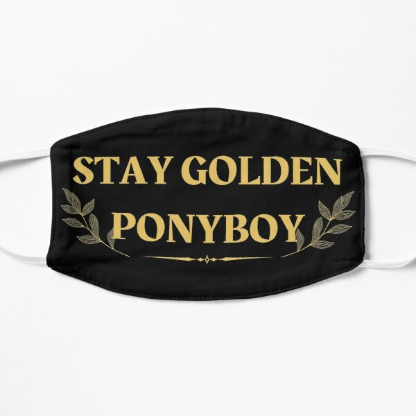 Ponyboy Face Masks Redbubble Stay gold is a reference to the poem by robert frost that ponyboy read to johnny while the pair hid out in the abandoned church. redbubble