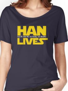 Han Lives - Type Only Women's Relaxed Fit T-Shirt