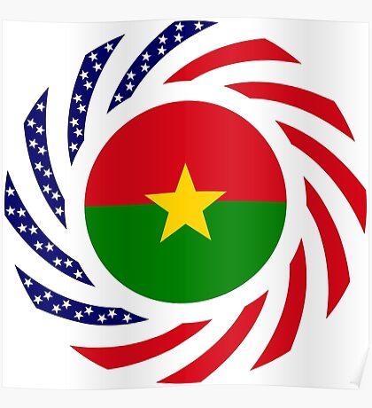 Burkina Faso American Multinational Patriot Flag 1.0 Poster