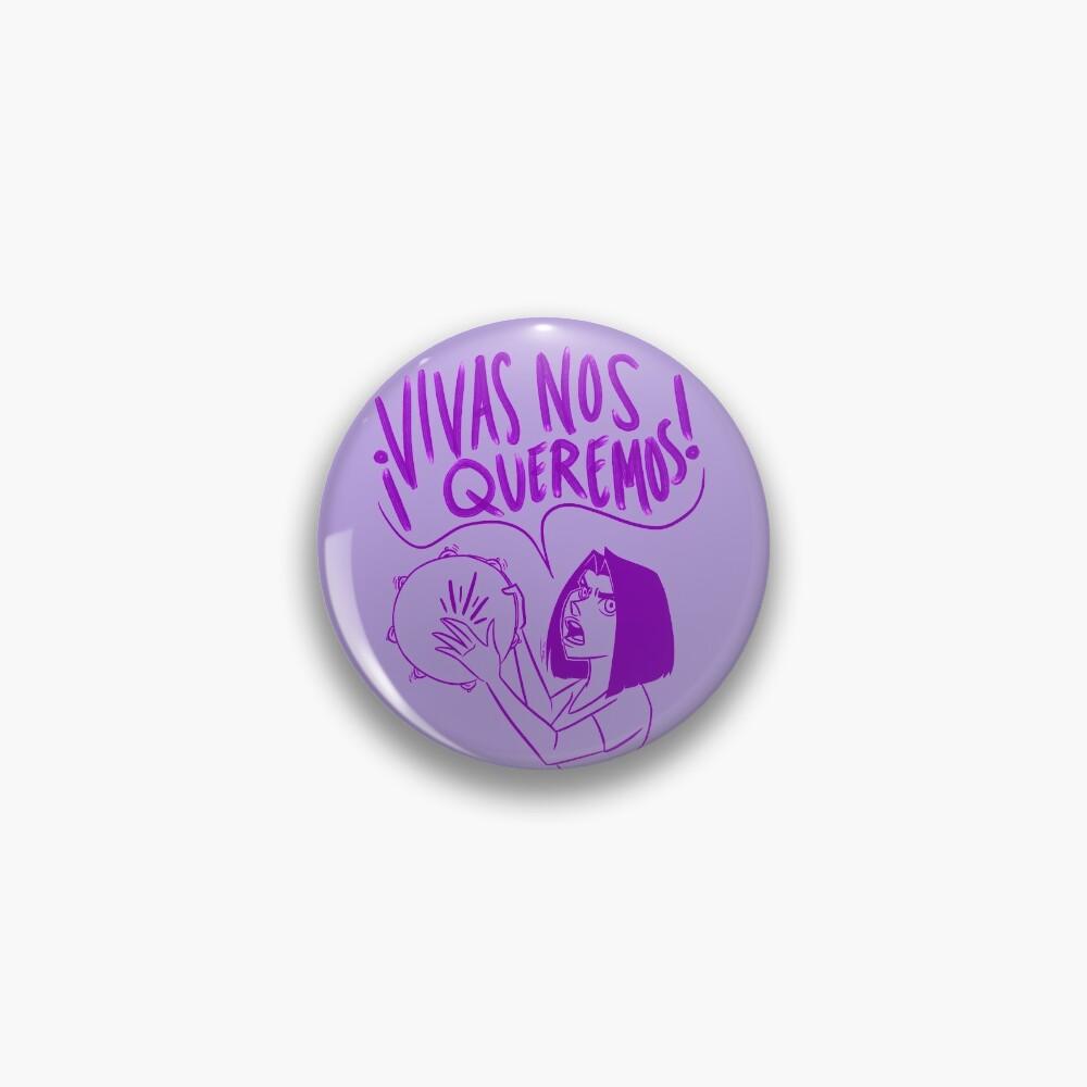 VIVAS NOS QUEREMOS Pin