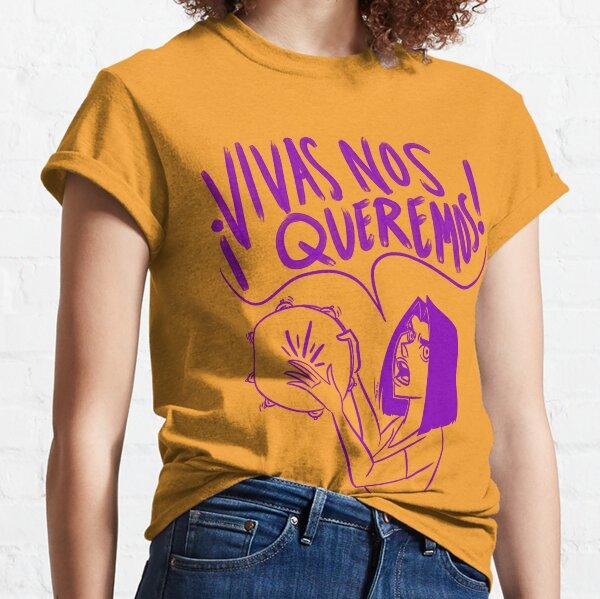 VIVAS NOS QUEREMOS Classic T-Shirt