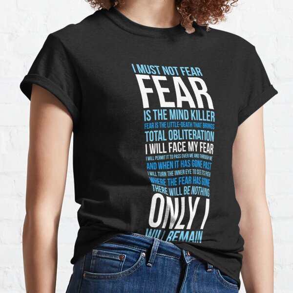 Litany Against Fear (long) Classic T-Shirt