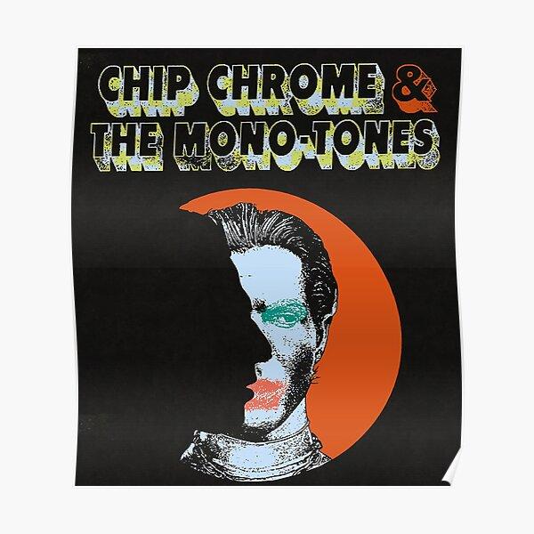 El chip NBHD Chrome y los monótonos Póster