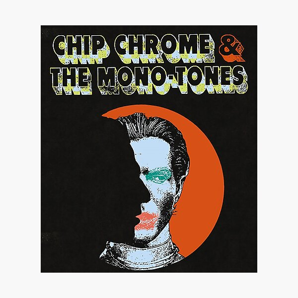 The NBHD Chip Chrome & The Monotones Photographic Print