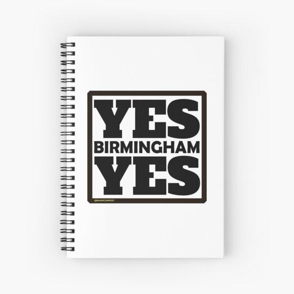 Yes Birmingham Yes Spiral Notebook
