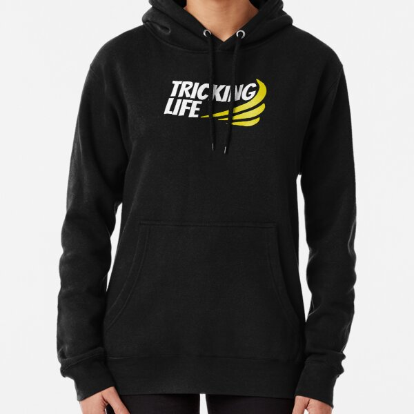Tricking Life  Pullover Hoodie