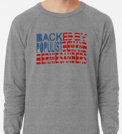 Backed by Populist Demand: Bernie Sanders Lightweight Sweatshirt