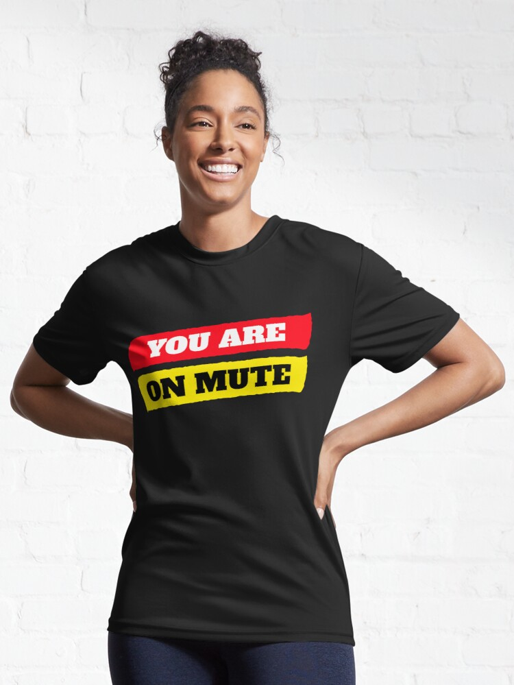 Alternate view of You are on mute Active T-Shirt