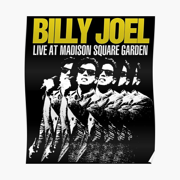 billy joel live at madison 2021 siodok Poster