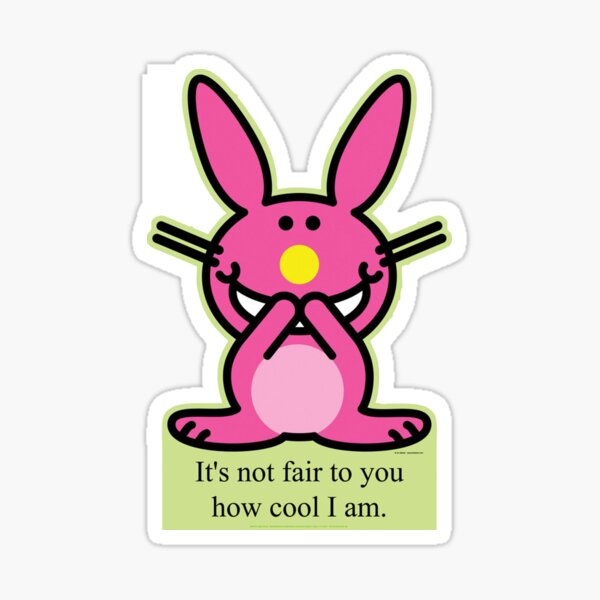 It's not fair to you how cool I am Sticker