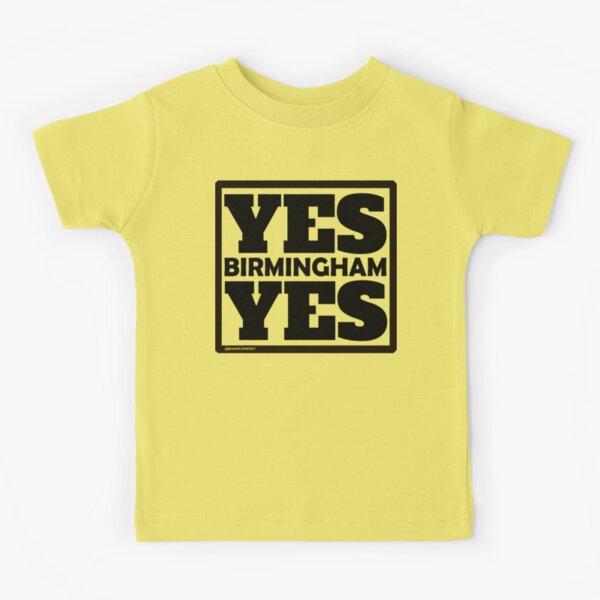 Yes Birmingham Yes Kids T-Shirt