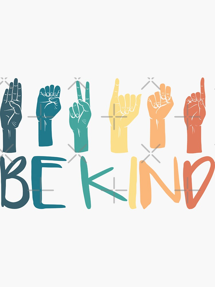 Be Kind Hand Sign Language Teachers Retro Interpreter ASL by kindxinn