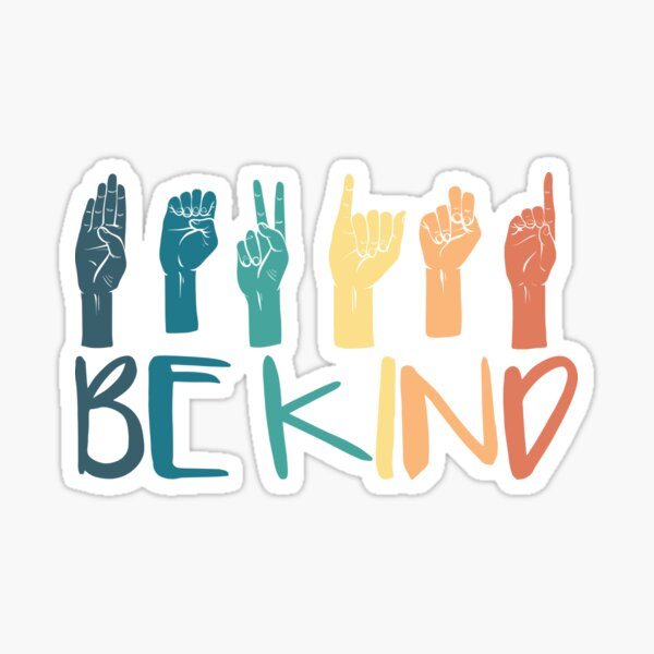 Be Kind Hand Sign Language Teachers Retro Interpreter ASL Sticker
