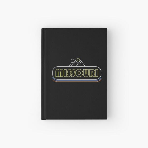 Missouri Neon Lights - Souvenir - Gift - Hometown - Hiking - Nature Hardcover Journal