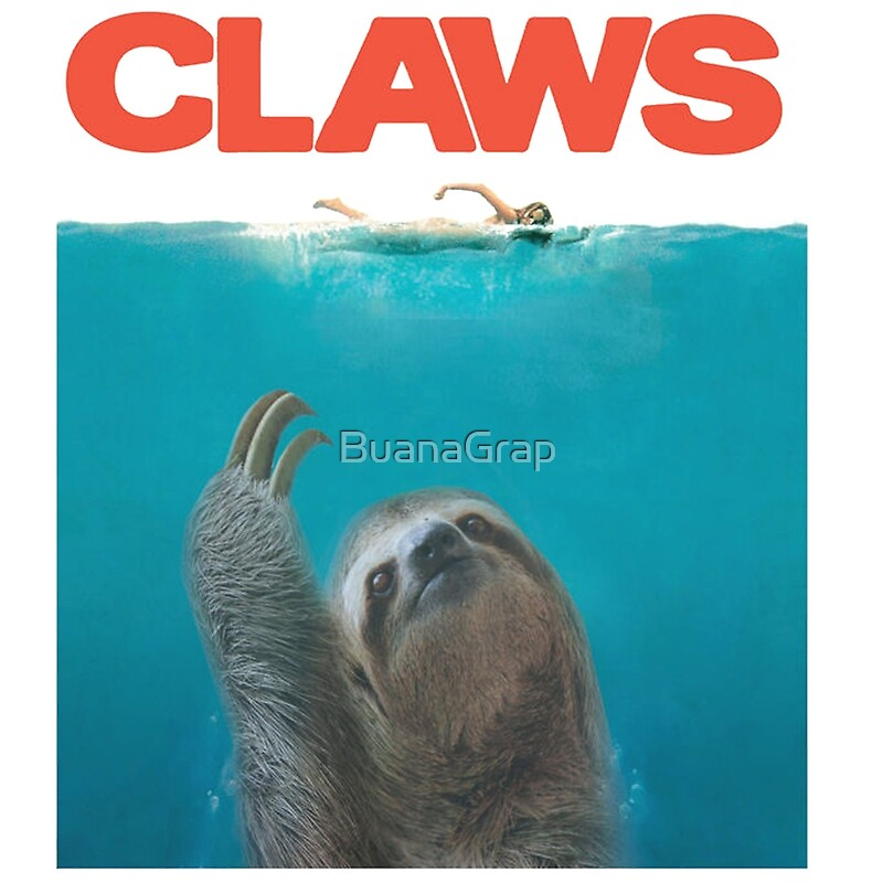 Quot Sloth Claws Parody Quot Posters By Buanagrap Redbubble