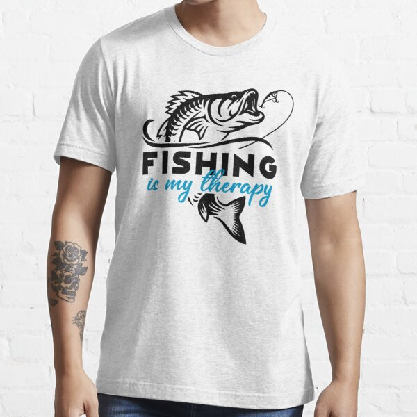Fishing Is My Therapy Essential T-Shirt