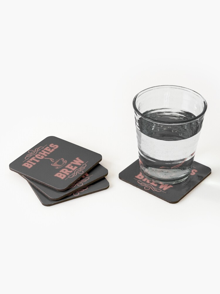 Alternate view of Coffee Lovers Bitches Brew Coasters (Set of 4)