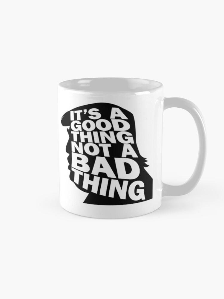 Alternate view of Mug of Trump It's a Good Thing, Not a Bad Thing WTFBrahh Mug
