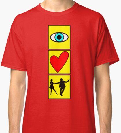 i love dance / west coast swing Classic T-Shirt
