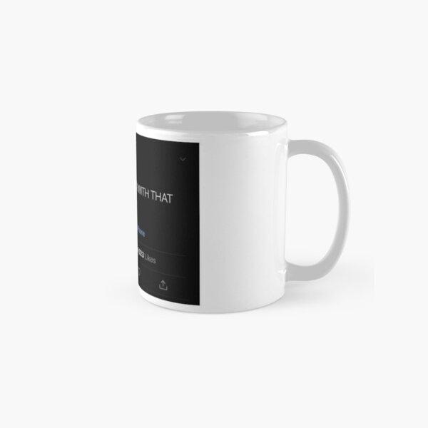 Kanye Tweet Classic Mug