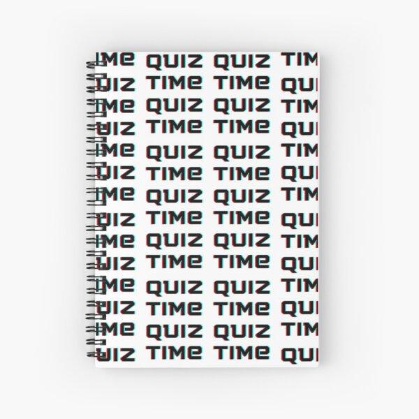 Quiz Time! Spiral Notebook