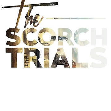 scorch trials by notthehero