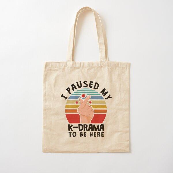 J'ai mis mon K-Drama en pause pour être ici, KDrama Tote bag classique