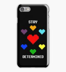 Stay Determined! iPhone Case/Skin