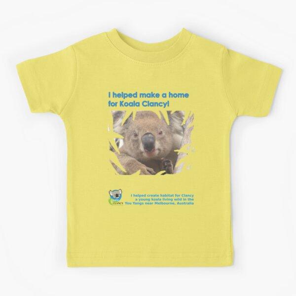 I helped Make a Home for Koala Clancy - new Kids T-Shirt