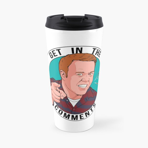 Get In The Comments Travel Mug