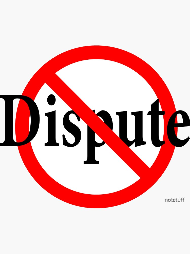 No Dispute - No Argument - No Protest - Obvious - No Question by notstuff