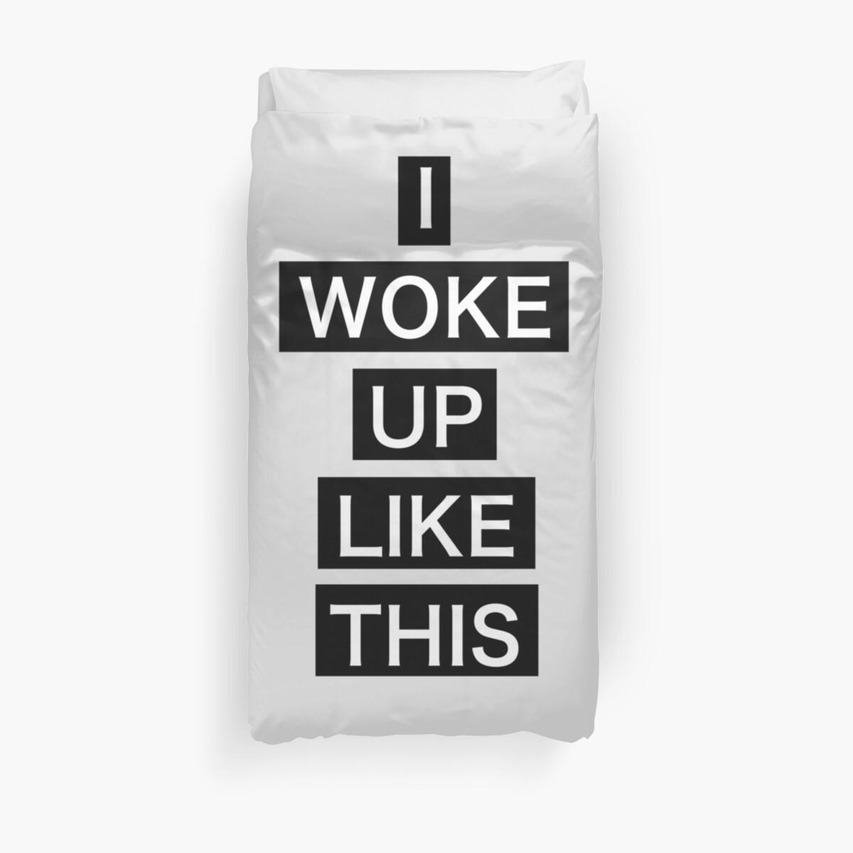 I Woke Up Like This By Alexandra552