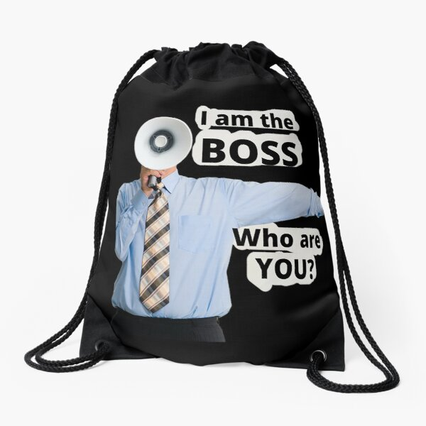 I Am The BOSS Who Are You? Drawstring Bag
