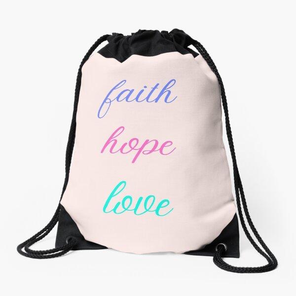 faith hope love Drawstring Bag