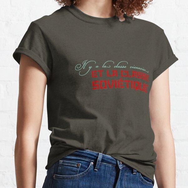 Il y a la classe... T-shirt classique