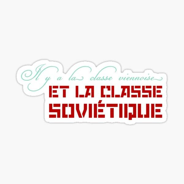 Il y a la classe... Sticker