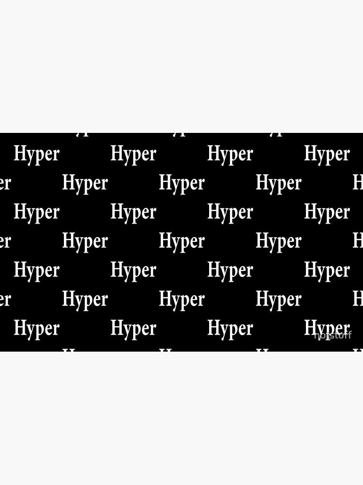 Hyper - Frantic - Anxious - Jumpy - High Strung by notstuff