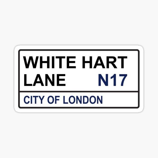 Tottenham Football Team White Hart Lane Street Sign Sticker