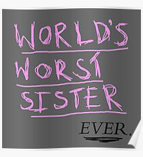 world's worst sister...ever Poster