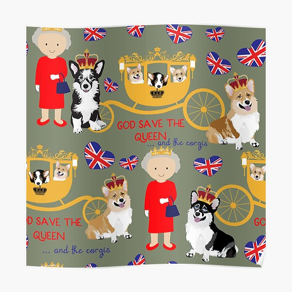 her highness queen elizabeth of the British Empire with the royal corgis - god save the queen - corgi pattern - queen elizabeth pattern grey Poster