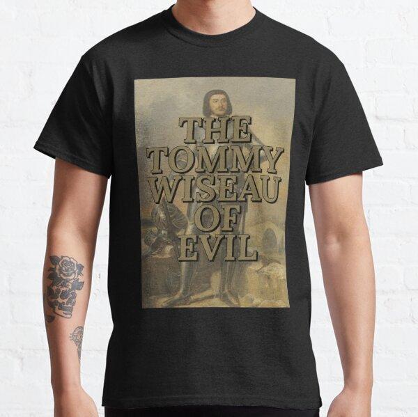 Gilles de Rais AKA Tommy Wiseau Classic T-Shirt