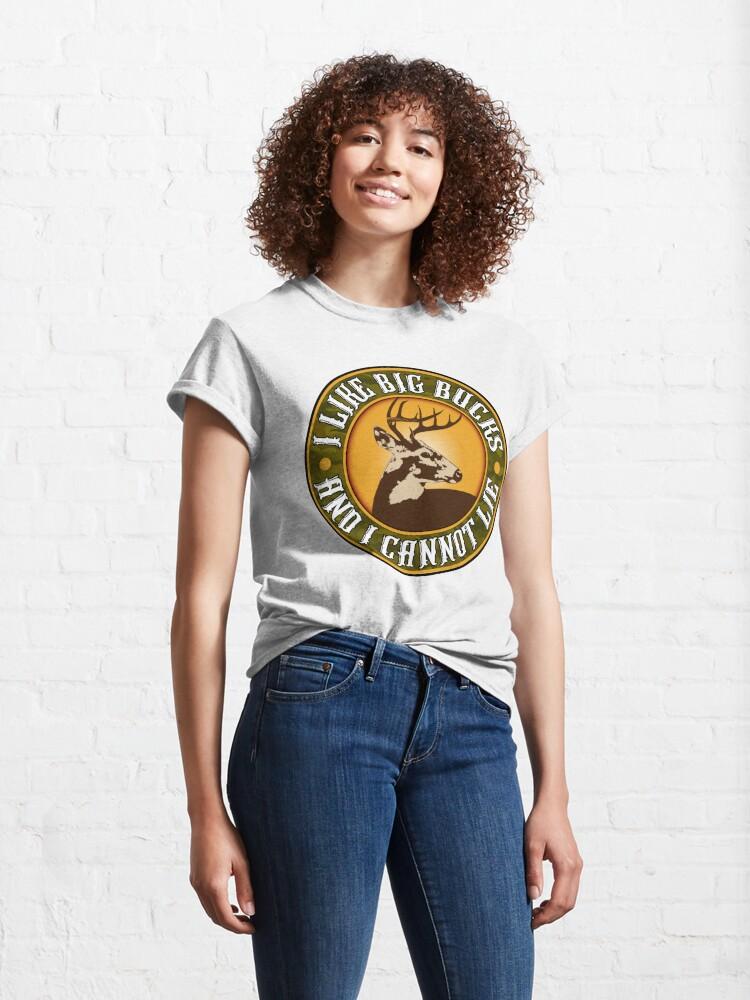 Alternate view of I Like Big Bucks and I cannot Lie Classic T-Shirt