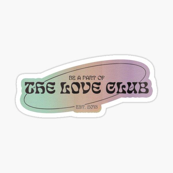 The Love Club  Sticker